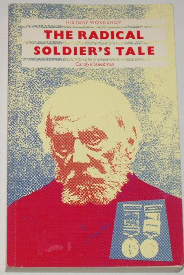 The Radical Soldier's Tale, by Carolyn Steedman